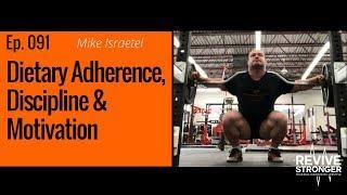 091: Mike Israetel –  Dietary Adherence, Discipline & Motivation