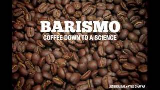 Barismo - Coffee Down to a Science
