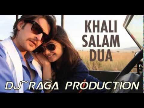 DJ~Raga - Khali Salam DuaRemix