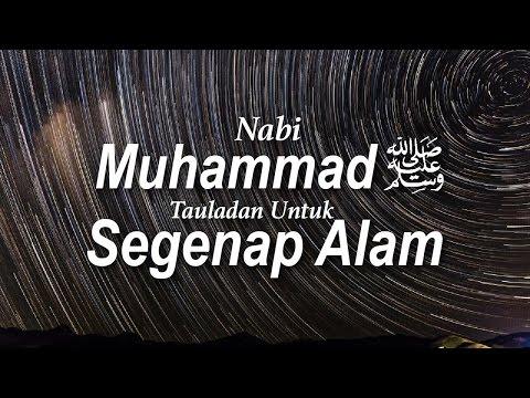 Nabi Muhammad Shallallahu 'Alaihi Wasallam Tauladan Untuk Segenap Alam #10 - Ust. Khairullah