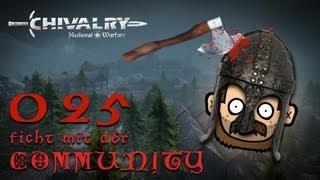 SgtRumpel zockt CHIVALRY mit der Community 025 [deutsch] [720p]