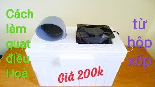 How to make air conditioner fan from foam box - simple and cheap