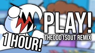 """(1 HOUR) """"PLAY!"""" (TheOdd1sOut Remix)   Song by Endigo"""