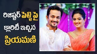 Priyamani Gives Clarity On Her Register Marriage