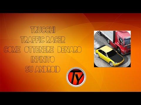 Trucchi Traffic Racer come ottenere denaro infinito su Android HACK