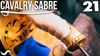MAKING THE CAVALRY SABRE: Part 21