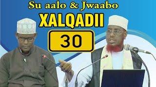 SU AALO & JWAABO XALQADII 30 AAD || 6 - 1 - 2017 || SH. MAXAMED CABDI UMAL
