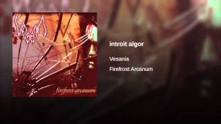 Vesania - Introit Algor
