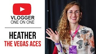 Teaching Table Games Online with Heather, The Vegas Aces | Vlogger 1on1