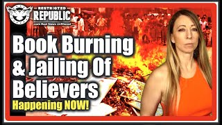 Video: Book Burning is Back! Christians, Buddhists & Muslims at risk in Communist China - Lisa Haven