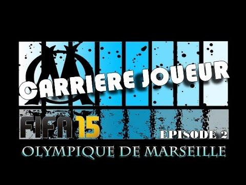 FIFA 15 - CARRIÈRE JOUEUR- OLYMPIQUE DE MARSEILLE - DÉJÀ LA STAR DU CLUB - EPISODE 2