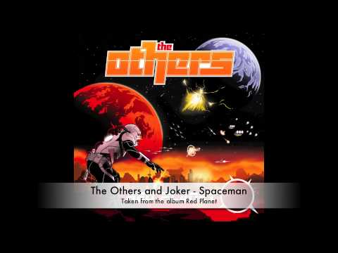 The Others & Joker - 'Spaceman' - RED PLANET ALBUM OUT NOW