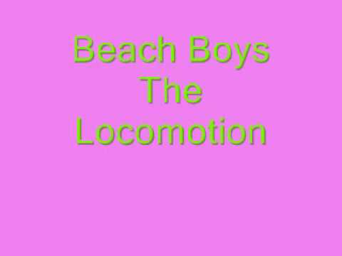 Beach Boys - The Loco-motion