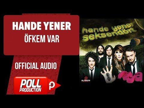 Hande Yener - Öfkem Var - ( Official Audio )