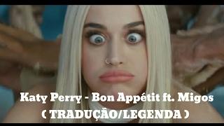 download lagu Katy Perry - Bon Appétit Feat. Migos Tradução/legenda gratis