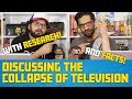 Discussing The COLLAPSE OF TV   (With Research!!)