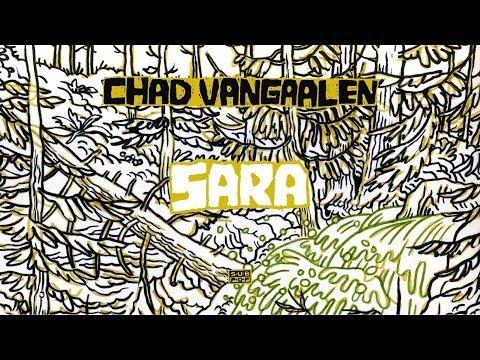 Chad Vangaalen - Sara