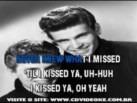 Everly Brothers, The   I Kissed You