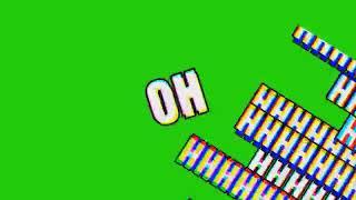 MLG text (Ohhhh ohhhh!!!) green screen