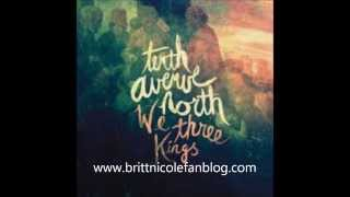 Tenth Avenue North-We Three Kings FT. Britt Nicole