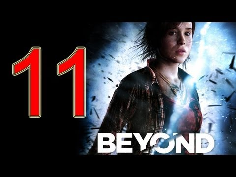 Beyond Two Souls Walkthrough part 11 No Commentary Gameplay Let's play Beyond Two Souls Walkthrough