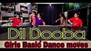 Dil Dooba Girls Dance | Basic Step | Choreography by || Amit Kumar ||