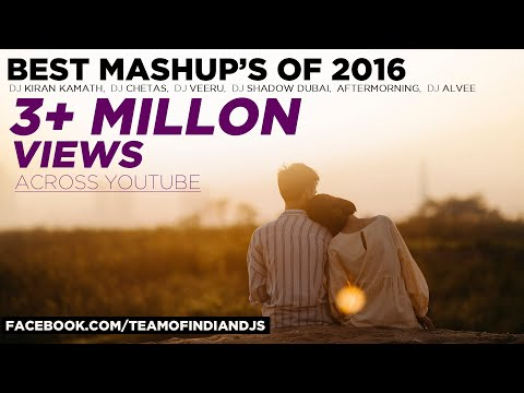 "Best Mashups Of 2016 | ""DJ Kiran Kamath"" ""DJ Chetas"" ""DJ Veeru"" Latest BOLLYWOOD Hindi Songs 2016"