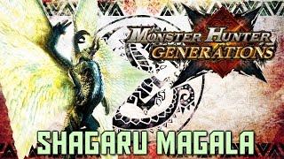 Monster Hunter Generations: Shagaru Magala