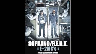 "SOPRANO & REDK ""FLOW SIAMOIS"" (son officiel E=2MC"