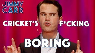 Why Jimmy Hates Cricket | Jimmy Carr: Making People Laugh