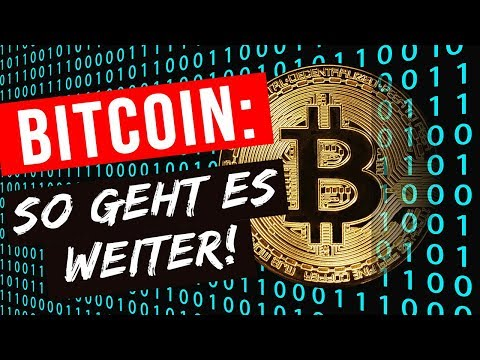 Bitcoin: So geht es weiter!