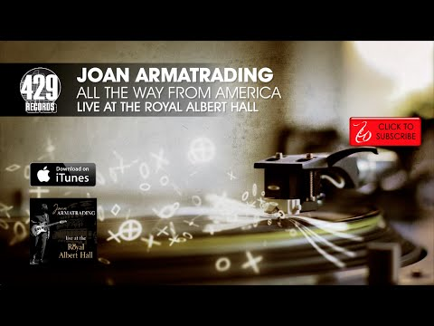 Joan Armatrading - All The Way From America