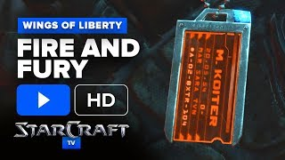 #StarCraft 2: Wings of Liberty #Cinematic | Fire and Fury