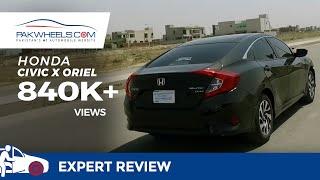 Honda Civic X Oriel - Owner's Review: Price, Specs & Features | PakWheels