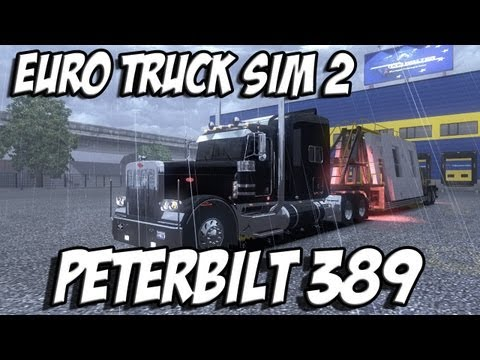 Euro Truck Simulator 2: Peterbilt 389 with Track IR
