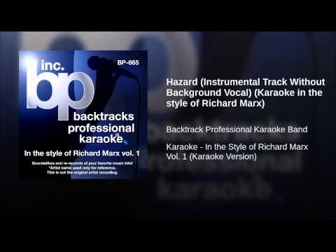Hazard (instrumental Track Without Background Vocal) (karaoke In The Style Of Richard Marx) video