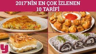2017'nin En Çok İzlenen 10 Tarifi (Yeni Yıla Son On!)   Yemek.com