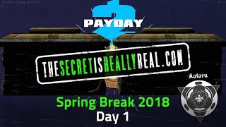 [PD2] Spring Break Day 1 - Breakin' Fed and More Story Lore