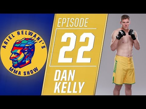 Dan Kelly wants one more UFC fight for his son | Ariel Helwani's MMA Show