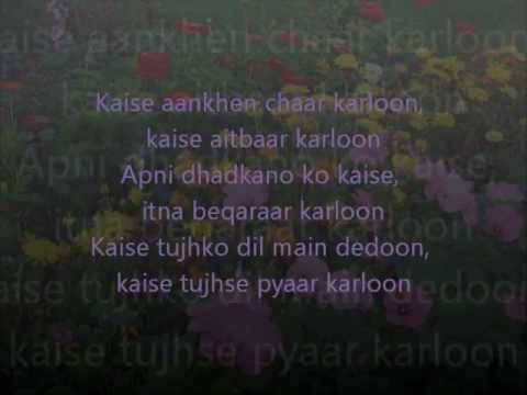 Dil Ne Yeh Kaha Hai Dil Se Full Song With Lyrics On Screen and...