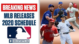 BREAKING: MLB Releases 2020 Schedule, Yankees vs Nationals, Giants vs Dodgers Opener | CBS Sports HQ