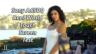 Sony A6500- REAL World Touch Screen Stills and Video Test with the Sony 85mm G Master