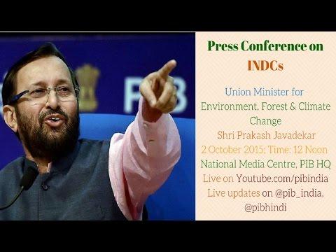 Press Conf. by Shri Prakash Javadekar on INDCs