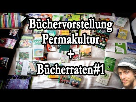 Bücher zu Permakultur & co - Welche sind empfehlenswert? +Bücherraten#1