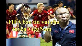 Vòng loại World Cup 2022-Với quyết định mới FIFA trao cơ hội dự World Cup chưa từng có cho Việt Nam