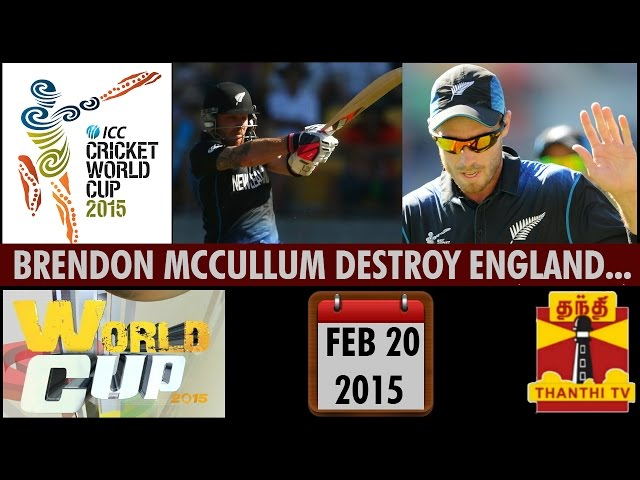 ICC Cricket World Cup 2015  : Brendon McCullum's Fastest Fifty Destroy England in Wellington
