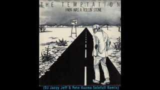 The Temptations - Papa Was A Rollin' Stone (DJ Jazzy Jeff & Pete Kuzma Solefull Remix)