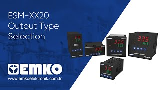 Emko Elektronik ESM-XX20 Output Type Selection