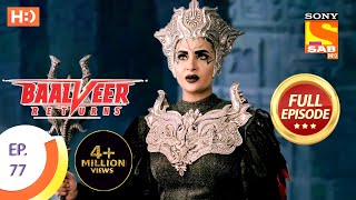 Baalveer Returns - Ep 77 - Full Episode - 25th December 2019