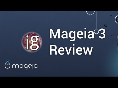 Mageia 3 Review - Linux Distro Reviews
